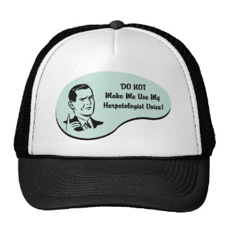 Herpetologist Voice Trucker Hat
