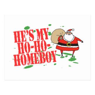 He's my Ho-Ho-Homeboy Postcard