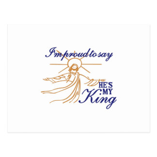 Hes My King Postcard