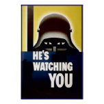 He's Watching You