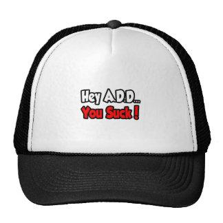 Hey A D D You Suck Mesh Hats