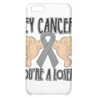 Hey Brain Cancer You're a Loser iPhone 5C Cover