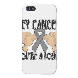Hey Brain Cancer You're a Loser Covers For iPhone 5