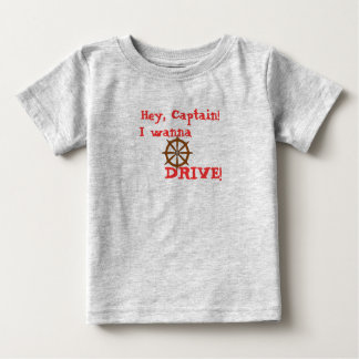 Hey Captain Baby T-Shirt
