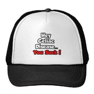 Hey Celiac Disease...You Suck! Trucker Hat
