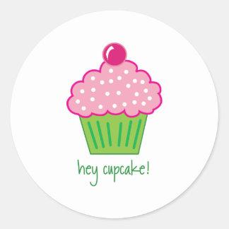 hey cupcake! round sticker