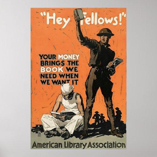 """Hey Fellows!"" ~ Vintage World War 1. Poster"