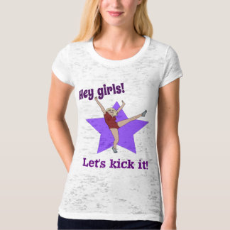 Hey Girls! Let's kick it! T-Shirt