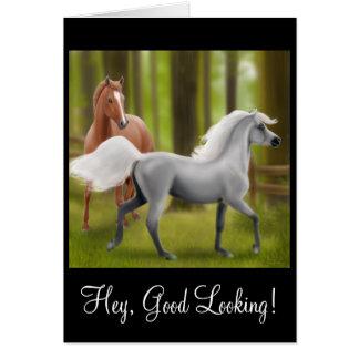 Hey Good Looking Horse Card