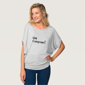 Hey Gorgeous Funny Silly Shirt
