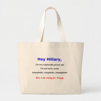 Hey Hillary, I'm not a deplorable person Jumbo Tote Bag