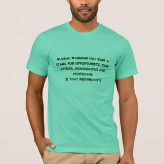 Hey how are democrats going to fund their redis... T-Shirt