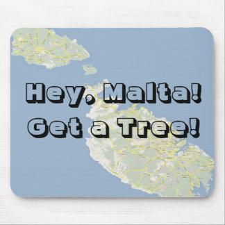 Hey Malta Get a Tree Mousepad