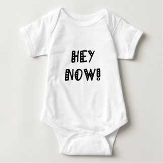 Hey Now! Baby Bodysuit