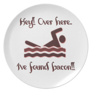 Hey over here ive found bacon plate