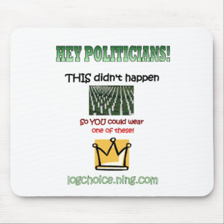 Hey Politicians! Mouse Pad