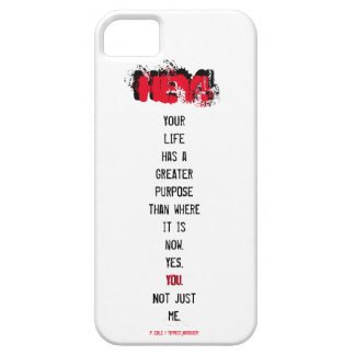HEY! Read me phone case - Greater Purpose Barely There iPhone 5 Case