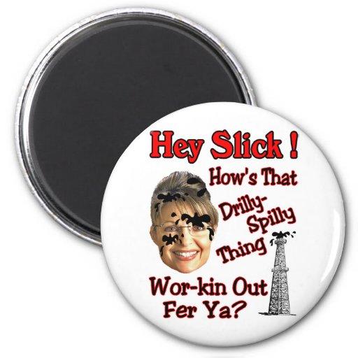 Hey Slick 6 Cm Round Magnet