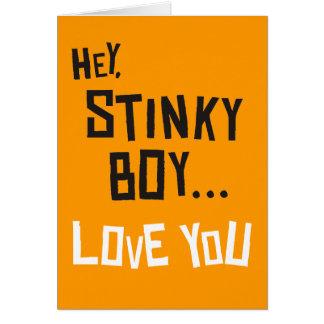 Hey, Stinky Boy, Love You Greeting Card