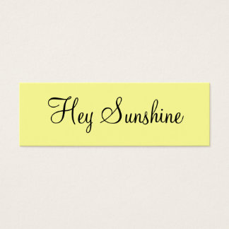 Hey Sunshine Mini Business Card