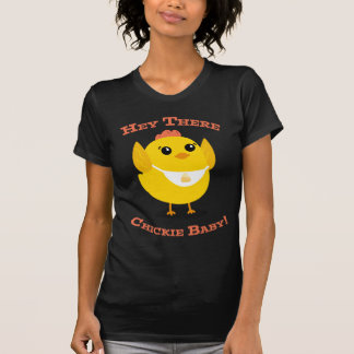 Hey There Chickie Baby - Women's Crew Neck Tee