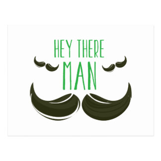Hey There Man Postcard