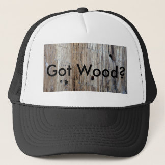 "Hey Trucker, ""Ya Got Any Wood?"" Trucker Hat"