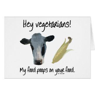 Hey Vegetarians! Greeting Card