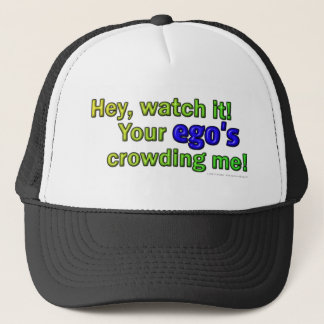 Hey, watch it! ego trucker hat