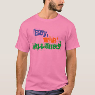 """Hey, Wha' Happened?"" T-Shirt"