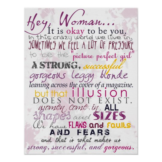 Hey Woman It Is Okay To Be You