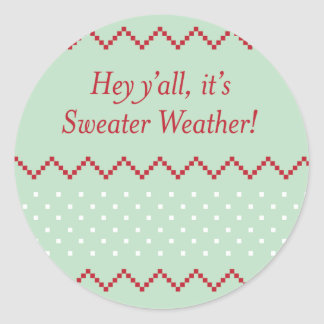 Hey Y'all Sweater Weather Stickers