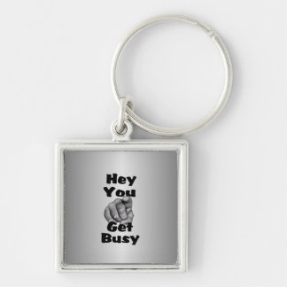 Hey You Get Busy Finger Silver-Colored Square Key Ring