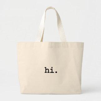 hi. bag