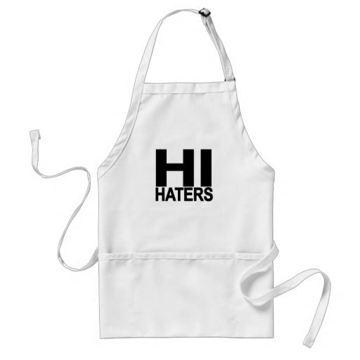Hi hater Bye hater tee..png Apron