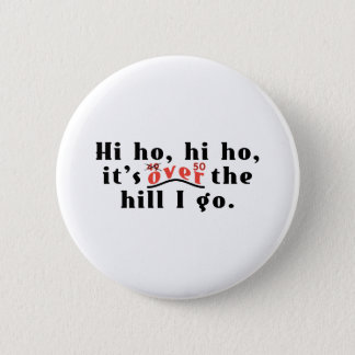 Hi Ho 50 Button