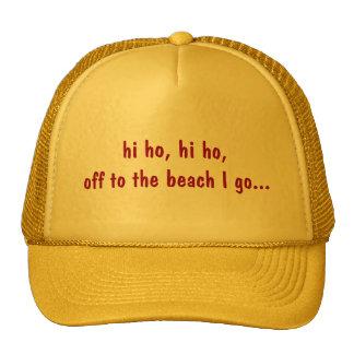 hi ho, hi ho, off to the beach I go... Cap