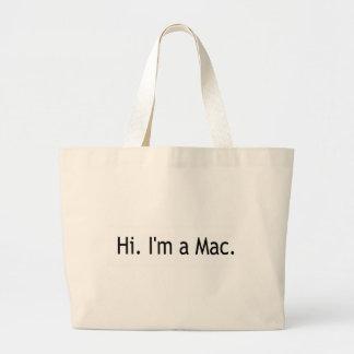 Hi I'M A Mac Large Tote Bag