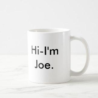 Hi-I'm Joe. Coffee Mug