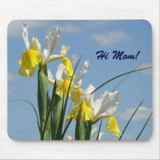 Hi Mom! mousepad Yellow White Iris Flowers