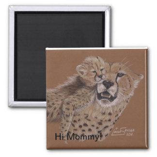Hi Mommy! Square Magnet