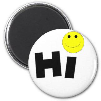 Hi (Smiley Face) 6 Cm Round Magnet