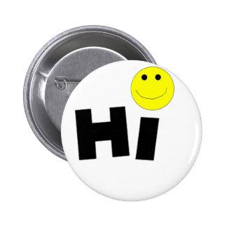 Hi (Smiley Face) Pin