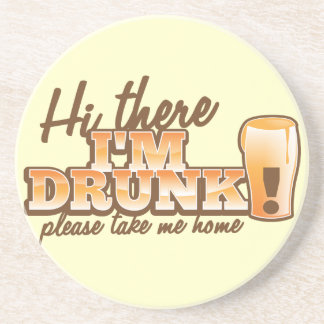 Hi there I m DRUNK please take me home The Beer S Coasters