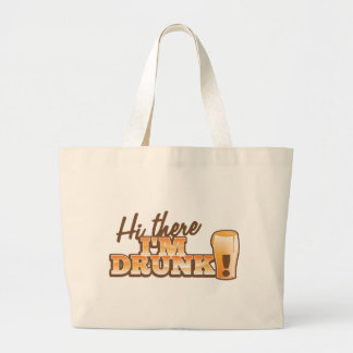 Hi there! I'm DRUNK! from the Beer Shop Large Tote Bag