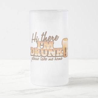 Hi there! I'm DRUNK please take me home The Beer S Coffee Mug
