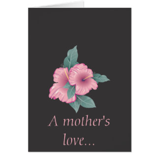 Hibiscus For Mom Card