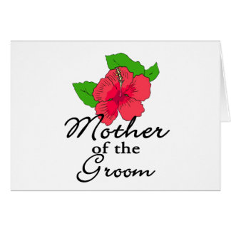 Hibiscus Tropical Mother of the Groom Greeting Card