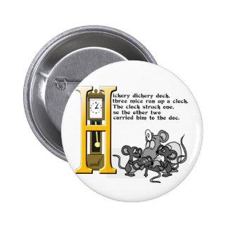 Hickery Dickery Dock 6 Cm Round Badge