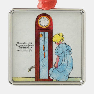 Hickory, dickory, dock! The mouse ran up the clock Silver-Colored Square Decoration